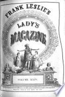 Frank Leslie s Lady s Magazine Book PDF
