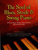 The Soul of Blues  Stride   Swing Piano