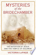 Mysteries Of The Bridechamber : mysteries who strove to reinstate the...