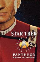 Star Trek  Signature Edition  Pantheon
