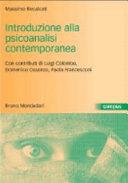 Introduzione alla psicoanalisi contemporanea  I problemi del dopo Freud