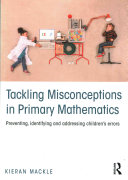 Tackling Misconceptions in Primary Mathematics