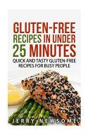 Gluten Free Recipes in Under 25 Minutes