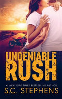 Undeniable Rush
