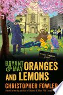 Bryant   May  Oranges and Lemons Book PDF