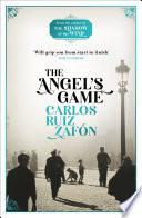 The Angel's Game by Carlos Ruiz Zafon