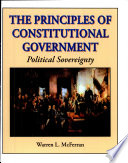 The Principles of Constitutional Government
