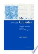 Medicine In The Crusades