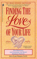 Finding the Love of Your Life Warren Discovered That Marriages Most Often Fail Because