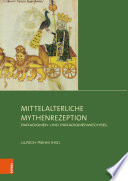 Mittelalterliche Mythenrezeption