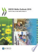 OECD Skills Outlook 2015 Youth  Skills and Employability