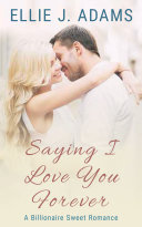 Saying I Love You Forever Book