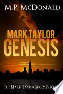 Mark Taylor  Genesis  Prequel in the Mark Taylor Series