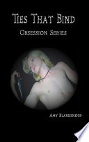 Ties That Bind  Obsession Book 1