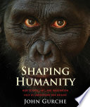 Ebook Shaping Humanity Epub John Gurche Apps Read Mobile