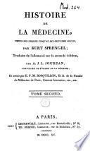 Histoire de la médecine, depuis son origine jusqu'au dix-neuvième siècle