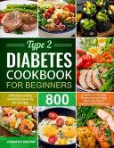 Type 2 Diabetes Cookbook For Beginners