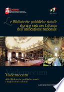 Le Biblioteche pubbliche statali  storia e sedi nei 150 anni dell   unificazione nazionale