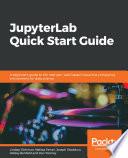 Jupyterlab Quick Start Guide