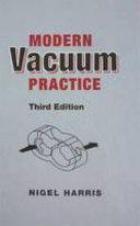 Modern Vacuum Practice