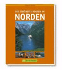 Die schönsten Routen im Norden