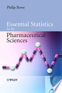 Essential Statistics For The Pharmaceutical Sciences : not as dry as other statistics...