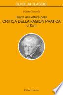 Guida alla lettura della   Critica della ragion pratica   di Kant