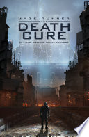 Maze Runner: The Death Cure Official Graphic Novel Prelude by Eric Carrasco