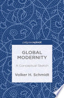 Global Modernity : paradigm for the analysis of the contemporary era....