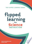 Flipped Learning for Science Instruction Book PDF