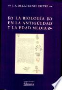 La biolog  a en la Antig  edad y la Edad Media
