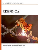 Crispr-Cas: A Laboratory Manual