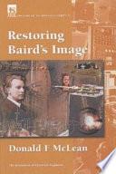 Restoring Baird s Image