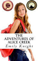The Adventures of Alice Creek