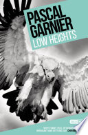 Book Low Heights  Shocking  hilarious and poignant noir