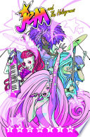 Jem And The Holograms, Vol. 1: Showtime : her sisters team up with...