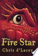 The Last Dragon Chronicles  Fire Star