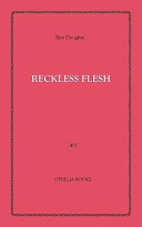 Reckless Flesh