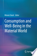 Consumption And Well Being In The Material World