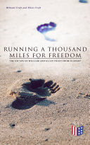 download ebook running a thousand miles for freedom: the escape of william and ellen craft from slavery pdf epub