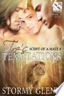 Tre's Temptations [Scent of a Mate 8]