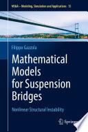 Mathematical Models For Suspension Bridges