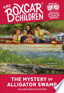 The Mystery at Alligator Swamp  Boxcar Children Mystery   Activities Specials  19
