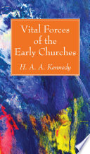 Vital Forces Of The Early Churches book