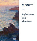 Monet  Reflections and Shadows