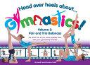 Head Over Heels About Gymnastics!