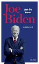 Joe Biden - L'homme qui doit réparer l'Amérique