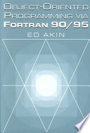 Object Oriented Programming Via Fortran 90 95