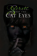 Secrets Behind The Cat Eyes