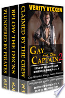 Gay For The Captain 2  Lust On The High Seas Bundle  Books 4  5    6